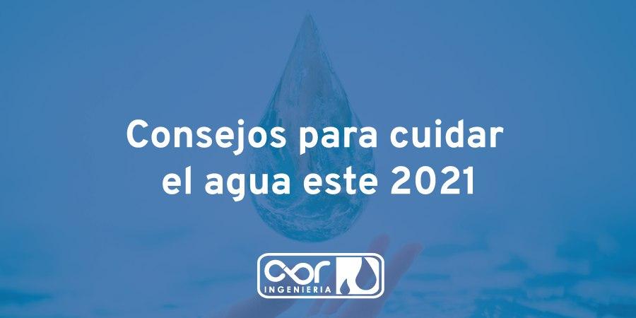 Acciones para el cuidado del agua en este 2021