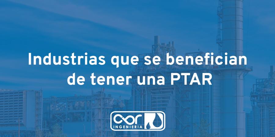 Industrias que se benefician de tener una PTAR